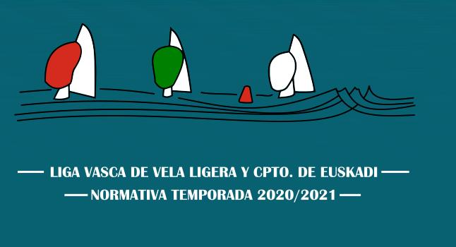 Normativa Liga Vasca de Vela Ligera y Cpto. De Euskadi temporada 2020/2021